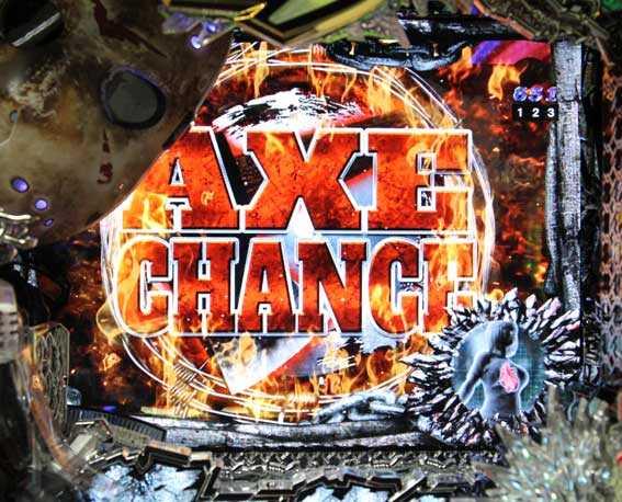 13日の金曜日 AXEチャンス