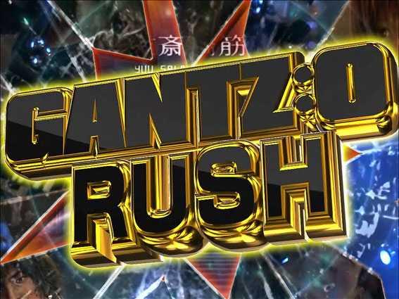 GANTZ2 Sweet GANTZ:O RUSH